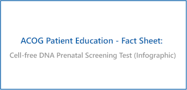 Cell-free DNA Prenatal Screening Test (Infographic)