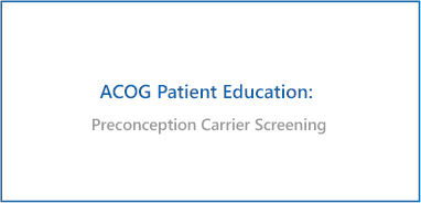 Preconception Carrier Screening