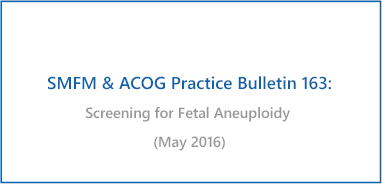 Screening for Fetal Aneuploidy